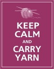 Keep Calm and Carry Yarn